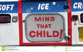 Mind That Child ! Sign. Ice Cream Truck Or Van Sign. Stock Image ... Bell The Ice Cream Truck Westfield Mall Retail Blog Mister Cartoons Lowrider Ice Cream Van Superfly Autos Buy Truck Icons Png Free And Downloads Sweet Rides Sacramentos Trucks Van Mockup By Davleha Graphicriver As Summer Begins Nycs Softserve Turf War Reignites Eater Ny Rocky Point Print Jarod Octon Shopkins Scoops Playset 2000 Hamleys For Toys Stock Photos Royalty Images Alamy
